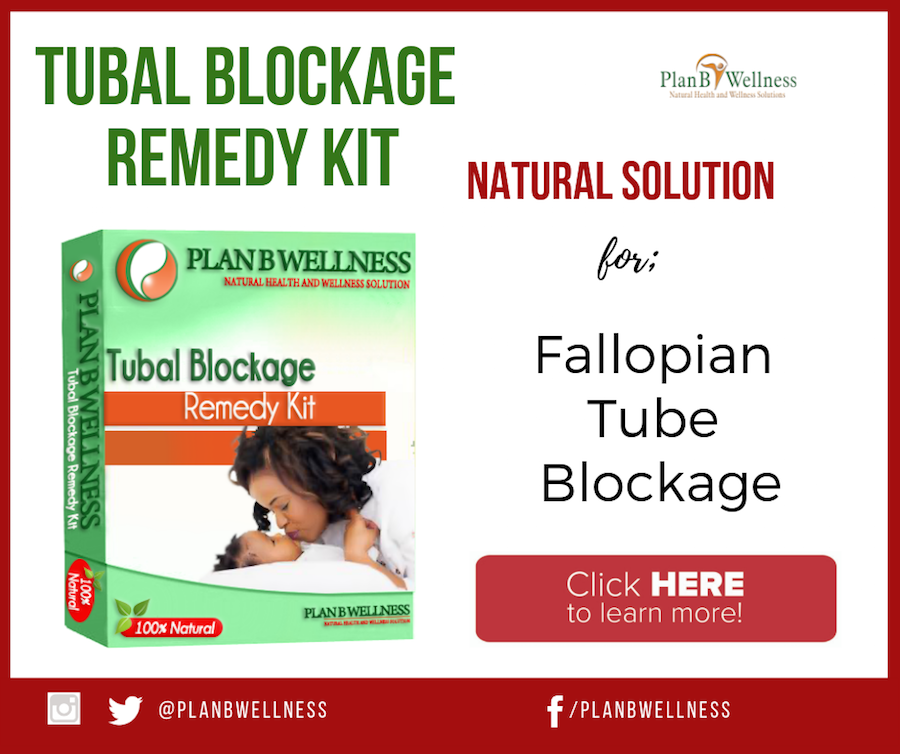 natural remedy for opening blocked fallopian tubes naturally without surgery in nigeria
