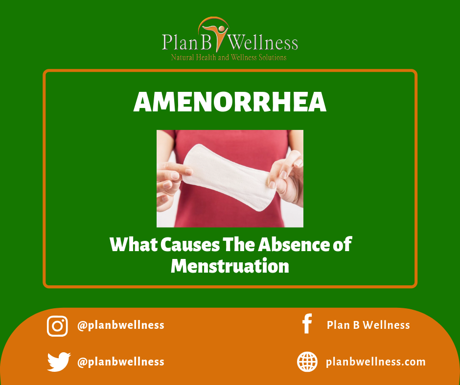 AMENORRHEA: WHAT CAUSES THE ABSENCE OF MENSTRUATION