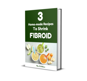 3 Home-made recipes to shrink fibroid (3D ebook cover)