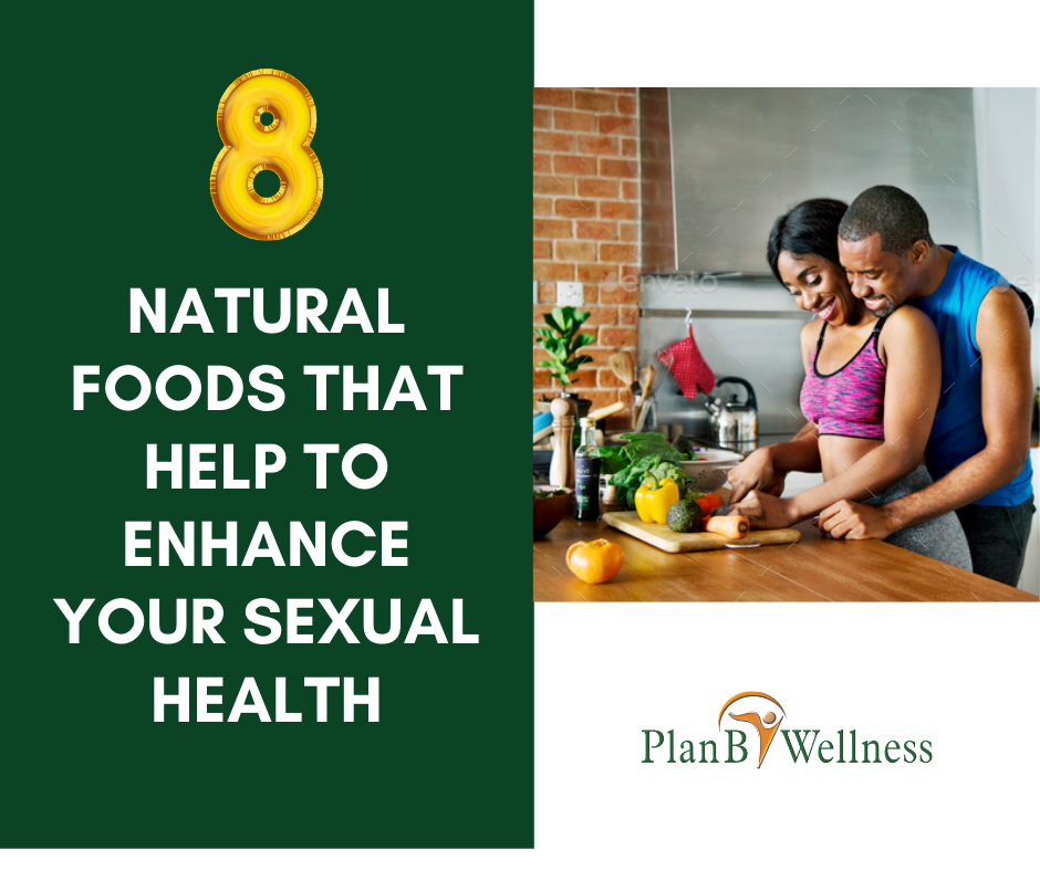 8 NATURAL FOODS THAT HELP TO ENHANCE YOUR SEXUAL HEALTH